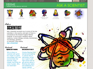 Ask a Scientist from the HHMI.